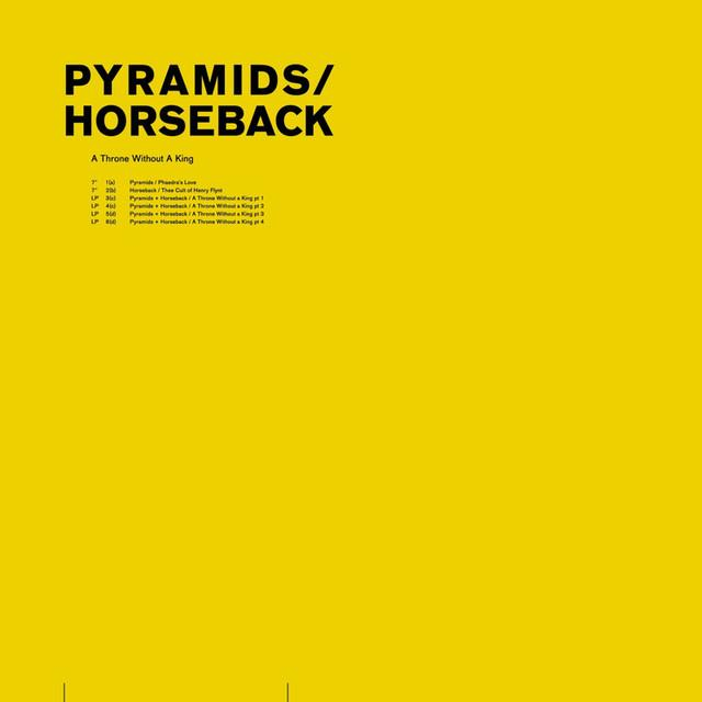 Pyramids / Horseback