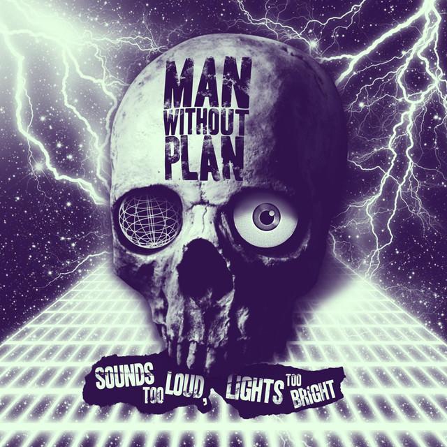 Man Without Plan