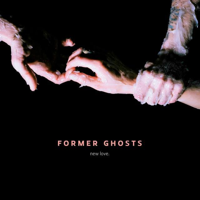 Former Ghosts