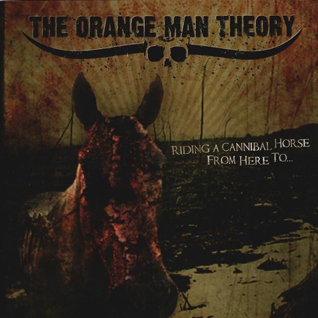 Orange Man Theory