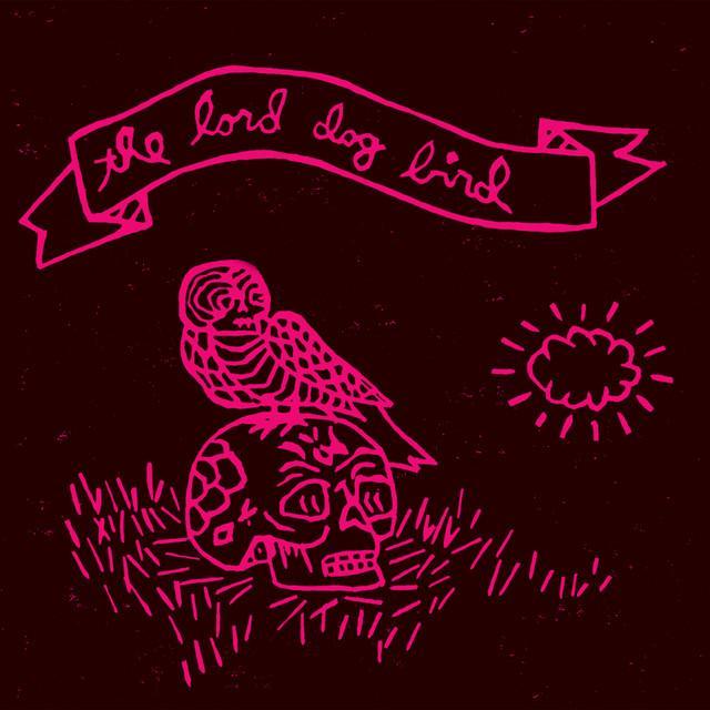 Lord Dog Bird