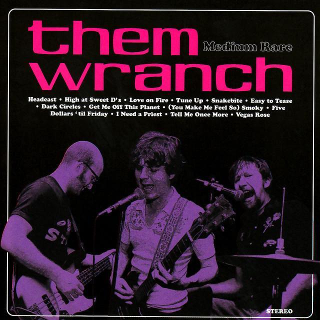 Them Wranch