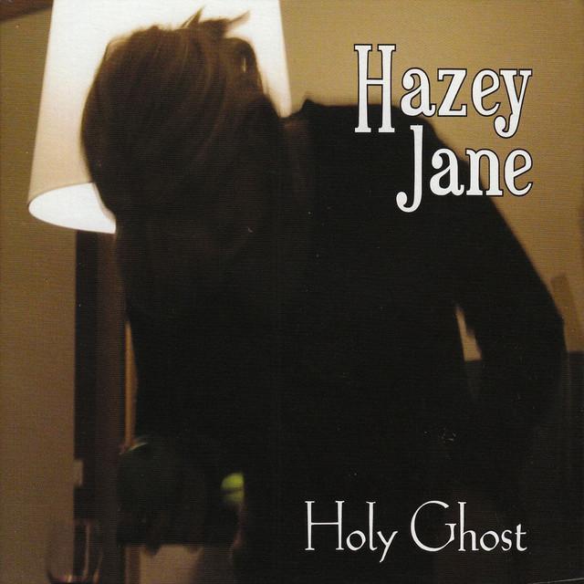 Hazey Jane