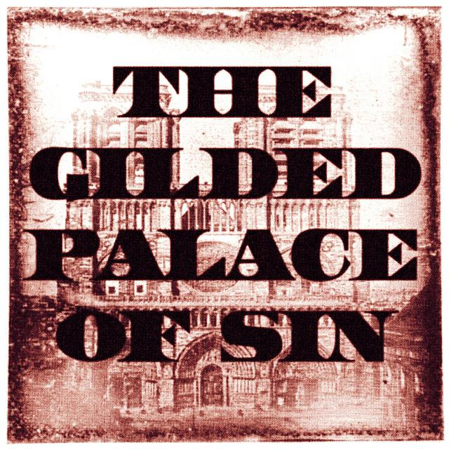 Gilded Palace Of Sin