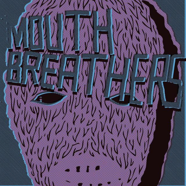 Mouthbreathers