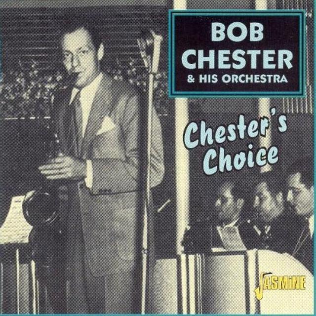 Bob Chester