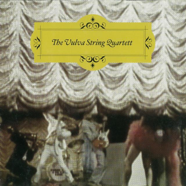 Vulva String Quartett