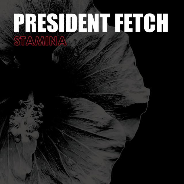 President Fetch