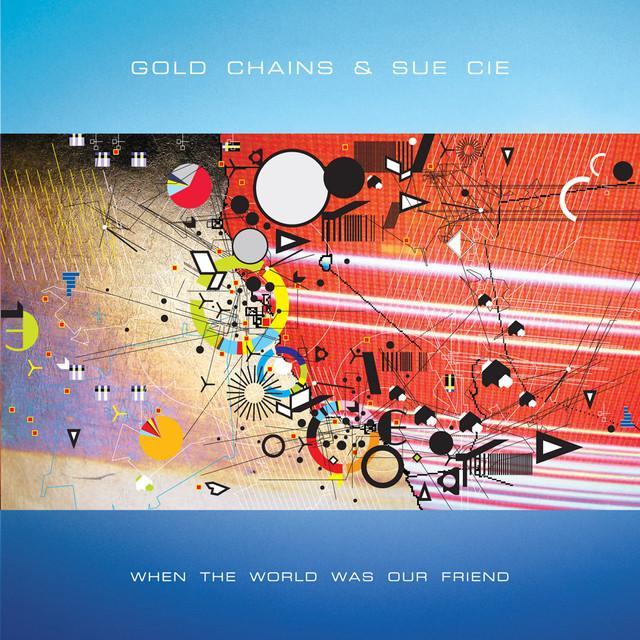 Gold Chains & Sue Cie
