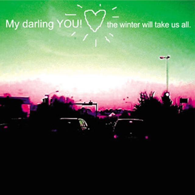 My Darling You!