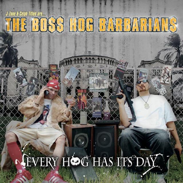 Boss Hog Barbarians