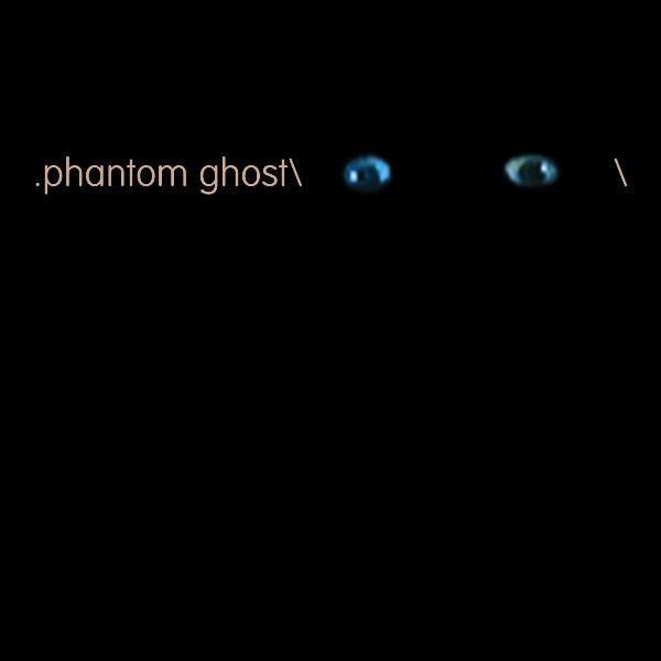 Phantom/Ghost