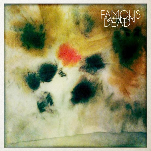 Famous When Dead