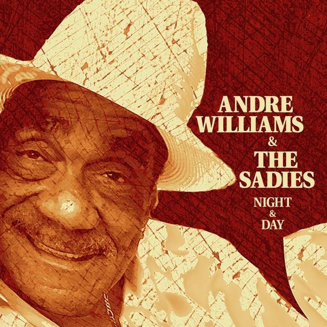 Andre Williams & Sadies