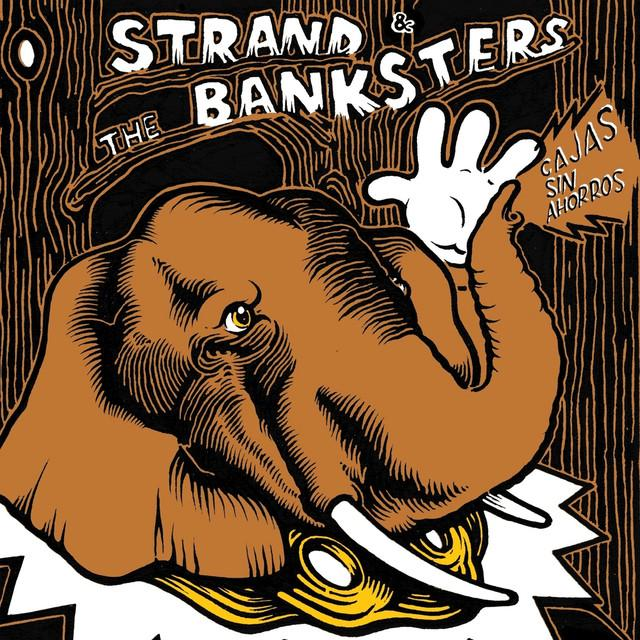 Strand & The Banksters
