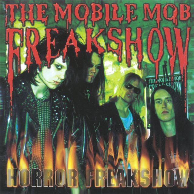 Mobile Mob Freakshow