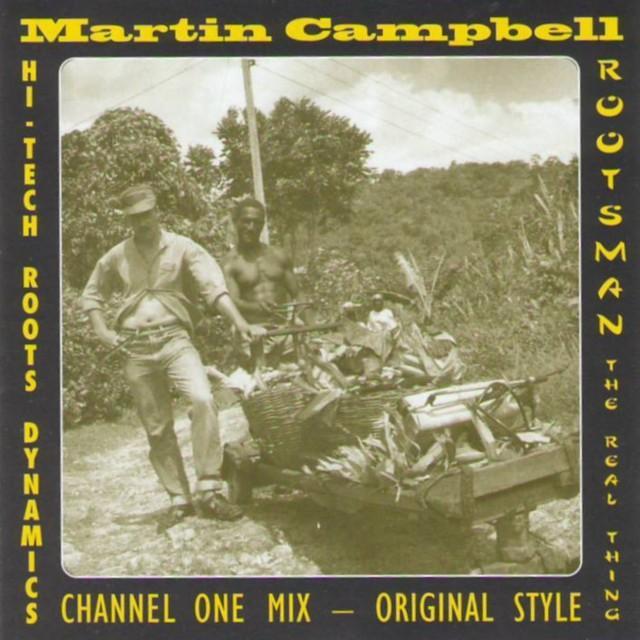 Martin Campbell & Hi-Tech Roots Dynamics