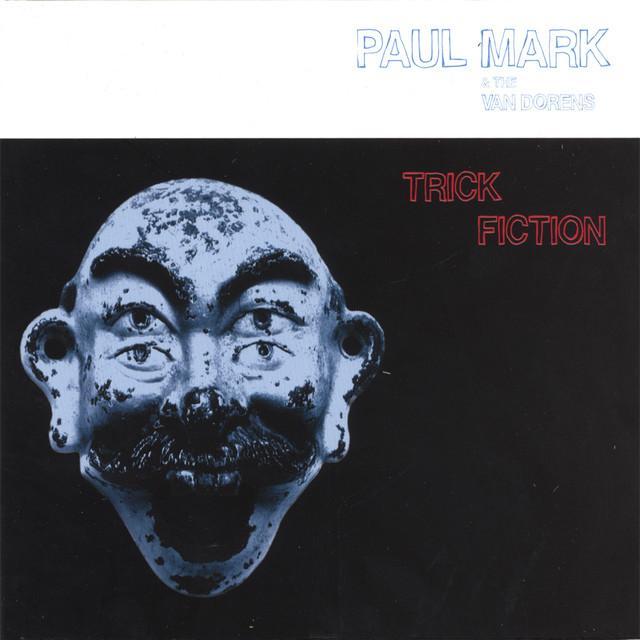 Paul Mark & The Van Dorens