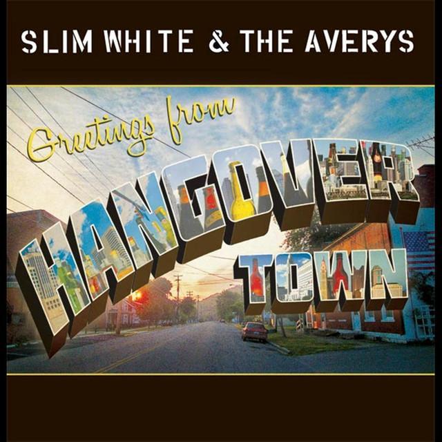 Slim White & The Averys