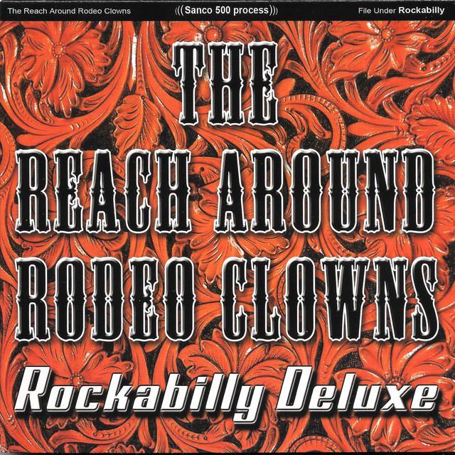 Reach Around Rodeo Clowns