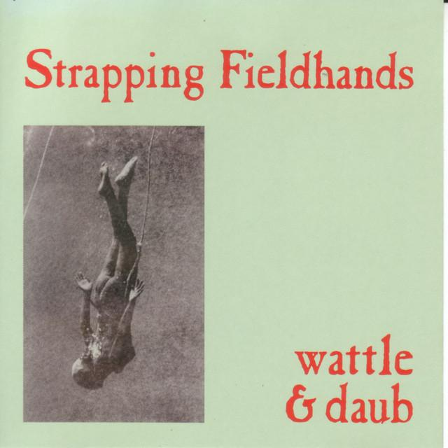 Strapping Fieldhands