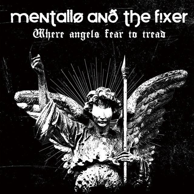 Mentallo & The Fixer
