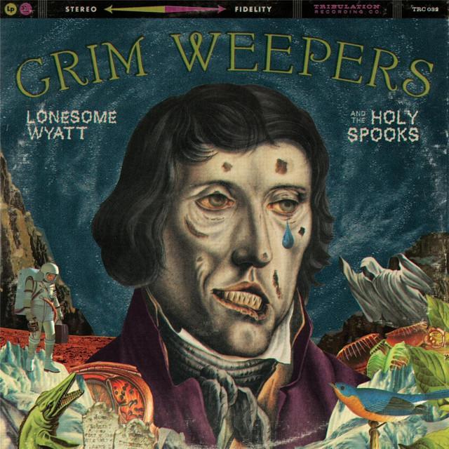 Lonesome Wyatt & The Holy Spooks