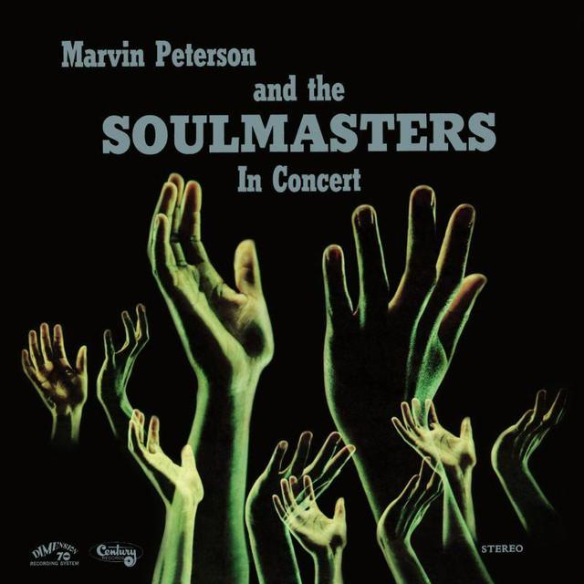 Marvin Peterson & The Soulmasters