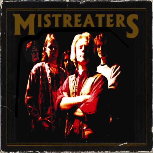 Mistreaters