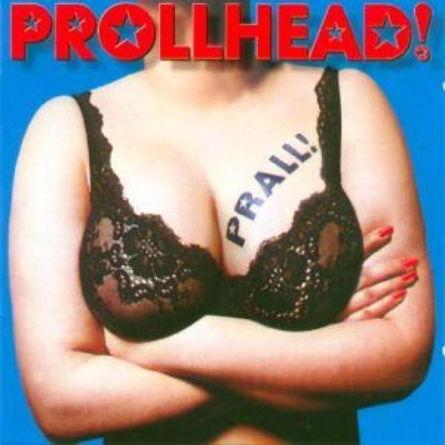 Prollhead!