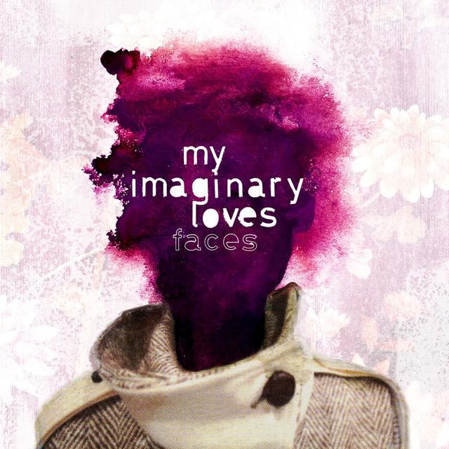 My Imaginary Loves