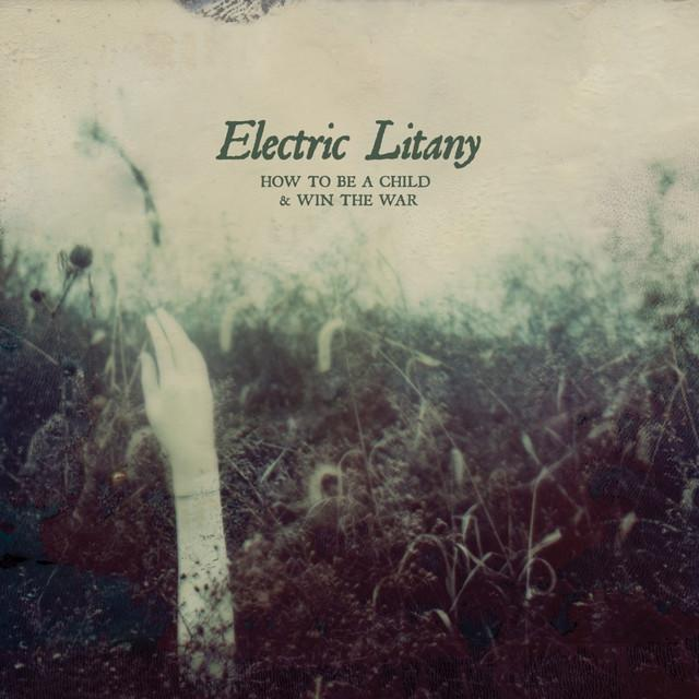 Electric Litany