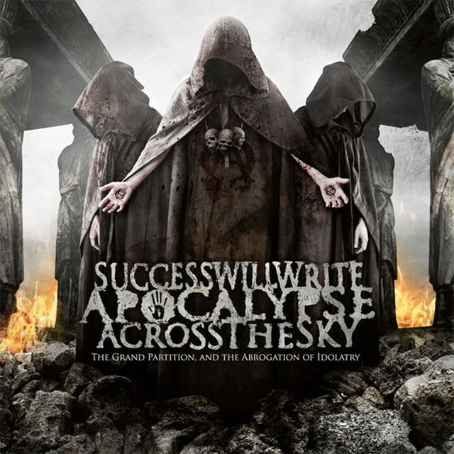 Success Will Write Apocalypse