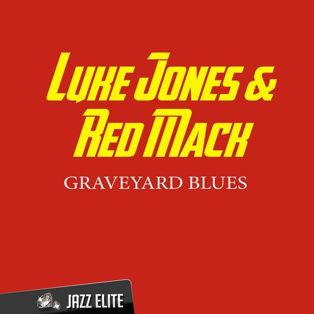 Luke Jones & Red Mack