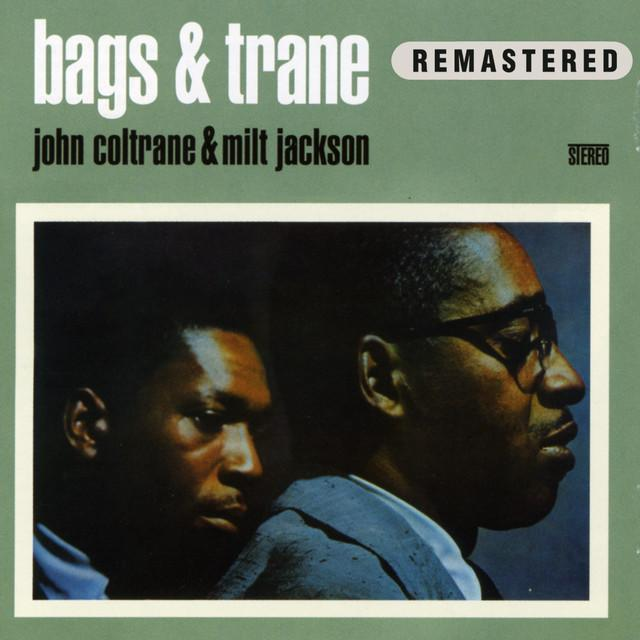 John Coltrane & Milt Jackson