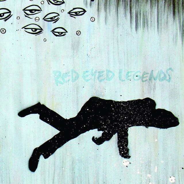Red Eyed Legends