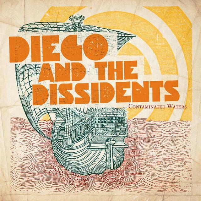 Diego & The Dissidents