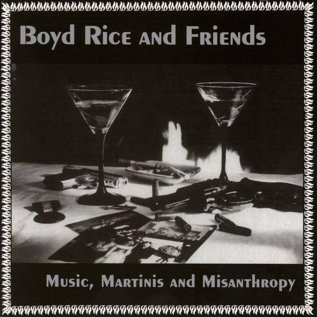 Boyd Rice & Friends