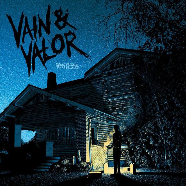 VAIN & VALOR