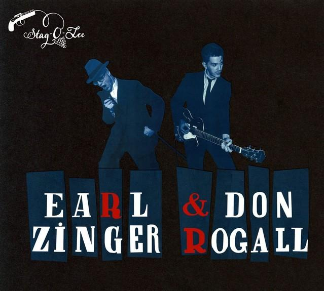 Earl Zinger & Don Rogall