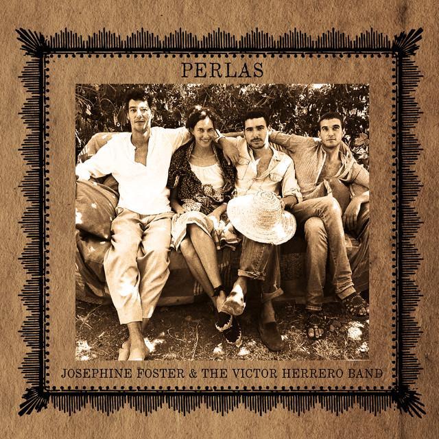 Josephine Foster And The Victor Herrero Band