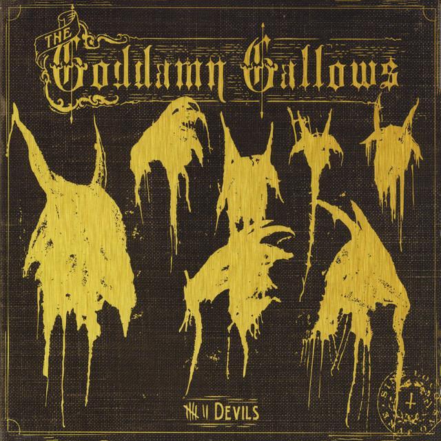 GODDAMN GALLOWS