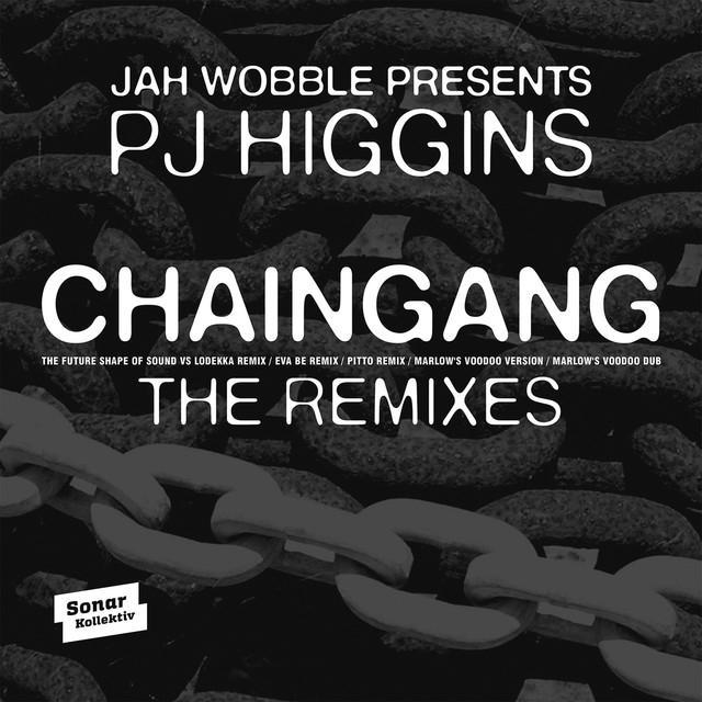 Jah Wobble & PJ Higgins