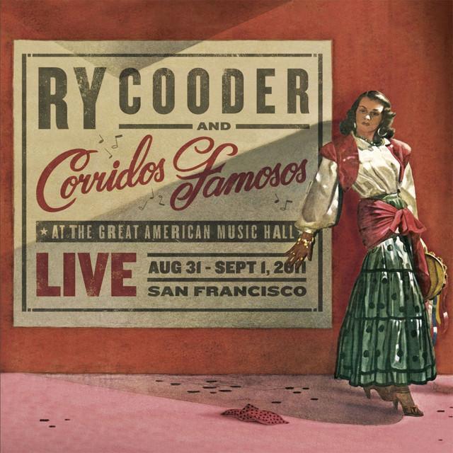 Ry Cooder & Corridos Famosos