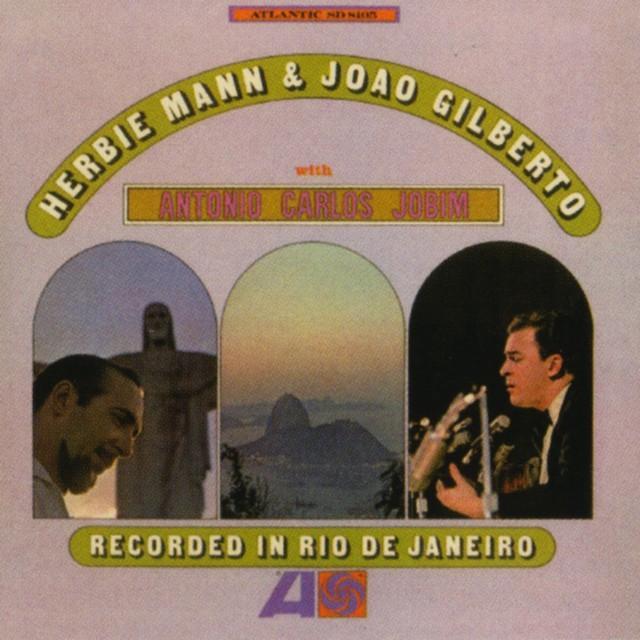Herbie Mann, Joao Gilberto & Antonio Carlos Jobim