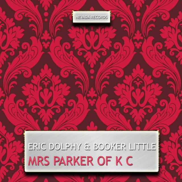 Eric Dolphy / Booker Little