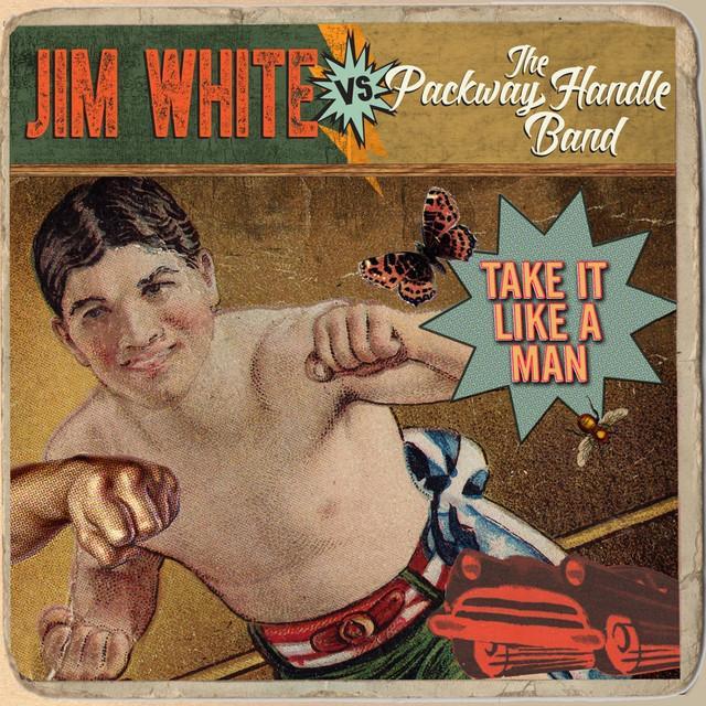 JIM WHITE VS. PACKWAY HANDLE BAND