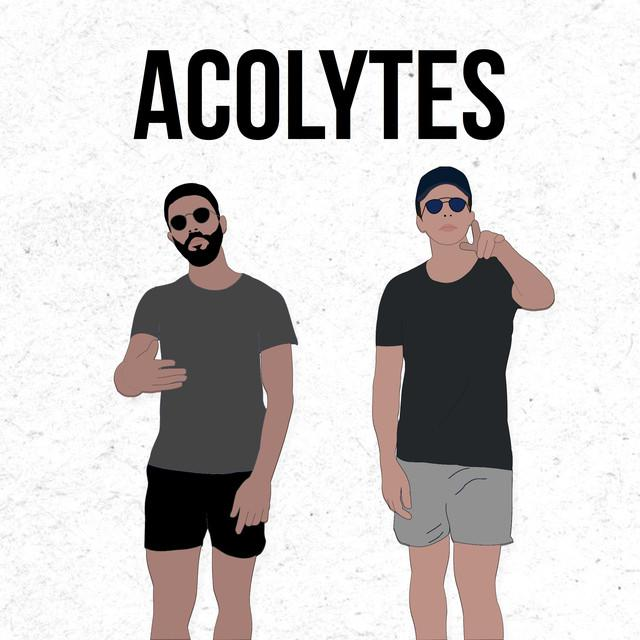 ACOLYTES