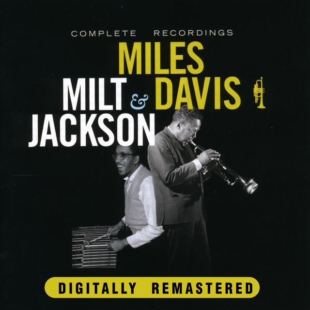 Miles Davis / Milt Jackson