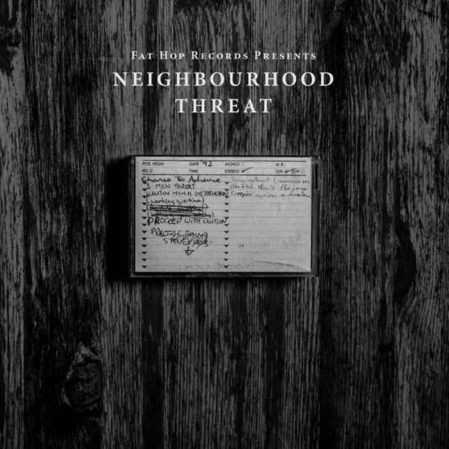 NEIGHBOURHOOD THREAT